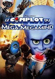 Couverture de Le complot de Mega Megamind
