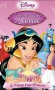 Contes enchantés de Jasmine - Le voyage d'une princesse