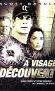 A Visage Découvert