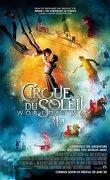 Le cirque du soleil : le voyage imaginaire