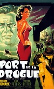 Le Port De La Drogue