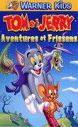Tom et Jerry: Aventures et Frissons