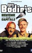 Les Bodin's: Bienvenue à la Capitale