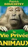 La vie privée des animaux